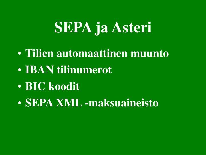 SEPA ja Asteri