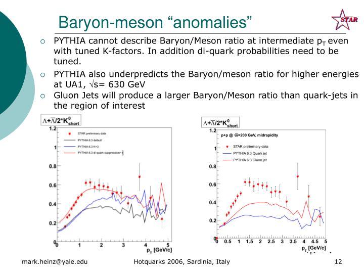 "Baryon-meson ""anomalies"""