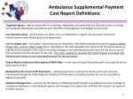 ambulance supplemental payment cost report definitions