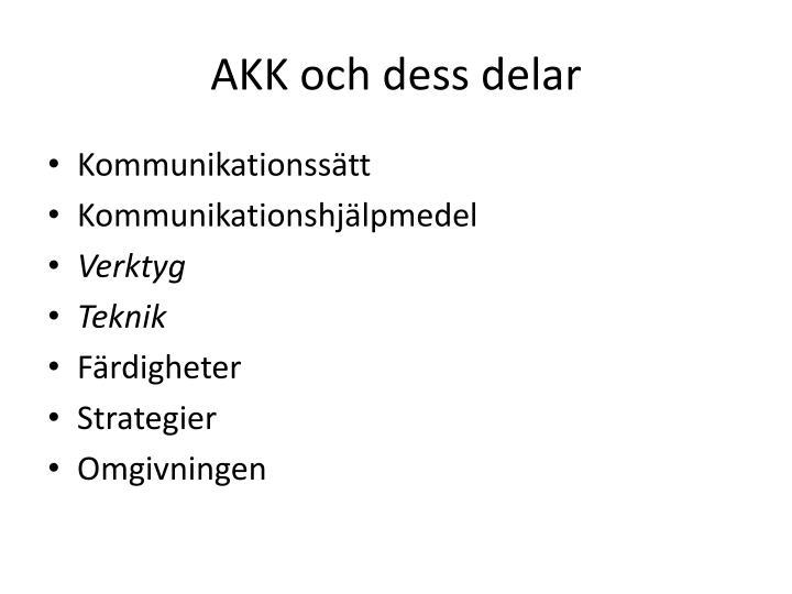 AKK och dess delar