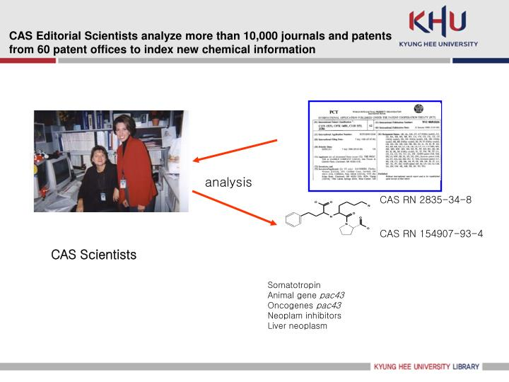 CAS Editorial Scientists analyze more than 10,000 journals and patents from 60 patent offices to index new chemical information