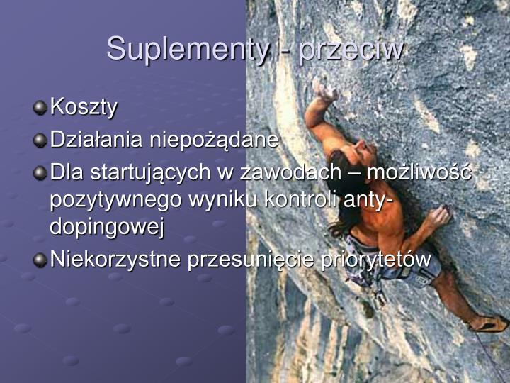 Suplementy - przeciw