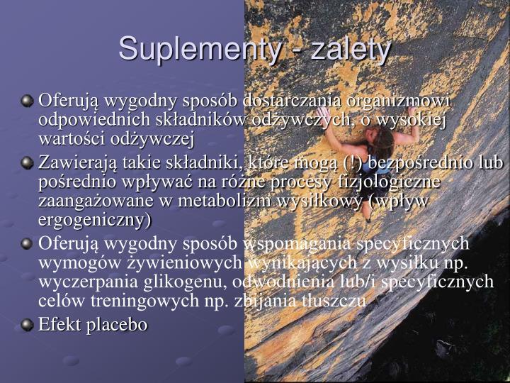 Suplementy - zalety