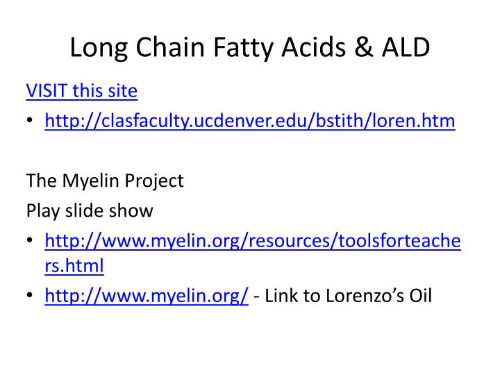 Long Chain Fatty Acids & ALD