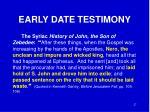 early date testimony1