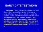 early date testimony2