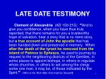 late date testimony1