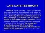 late date testimony5