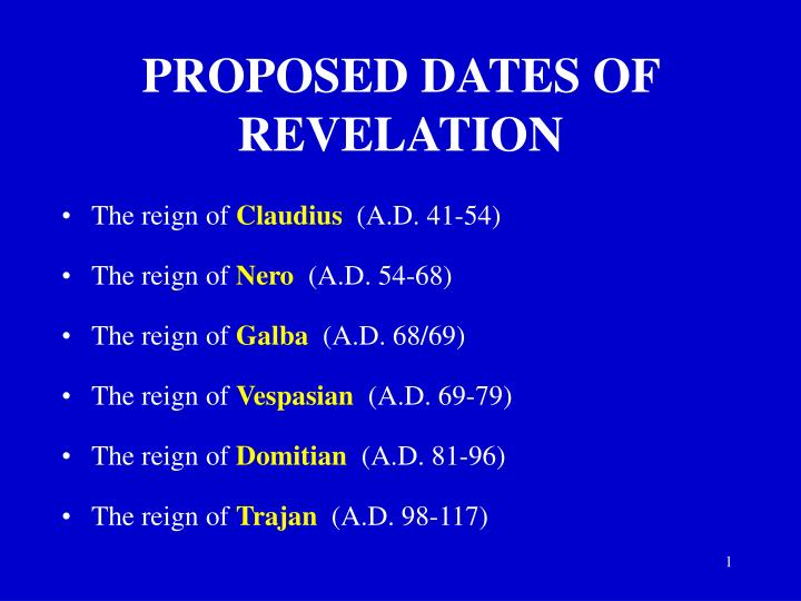 PROPOSED DATES OF REVELATION