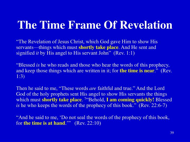 The Time Frame Of Revelation