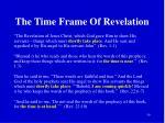 the time frame of revelation
