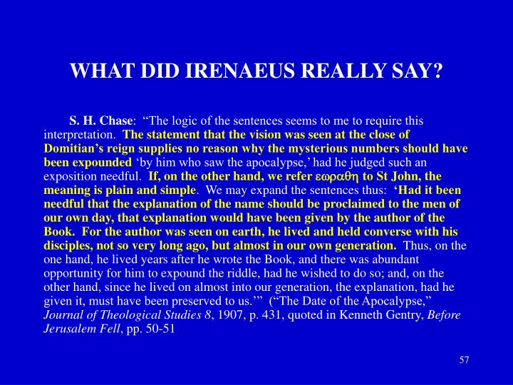 WHAT DID IRENAEUS REALLY SAY?