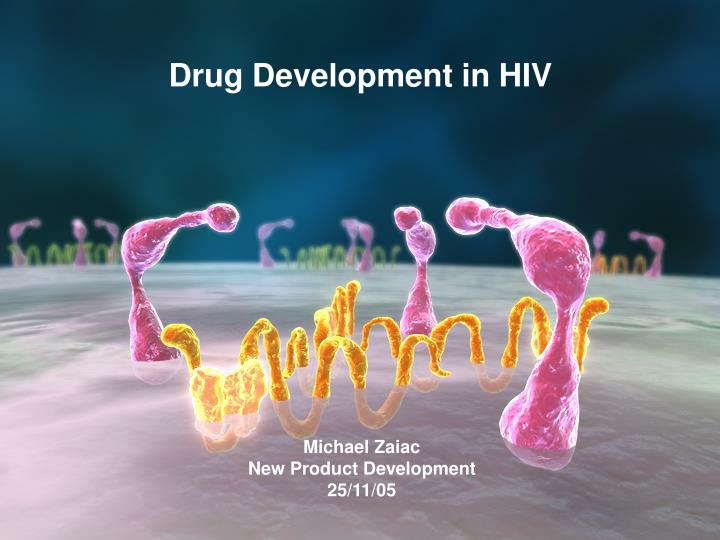 Drug Development in HIV