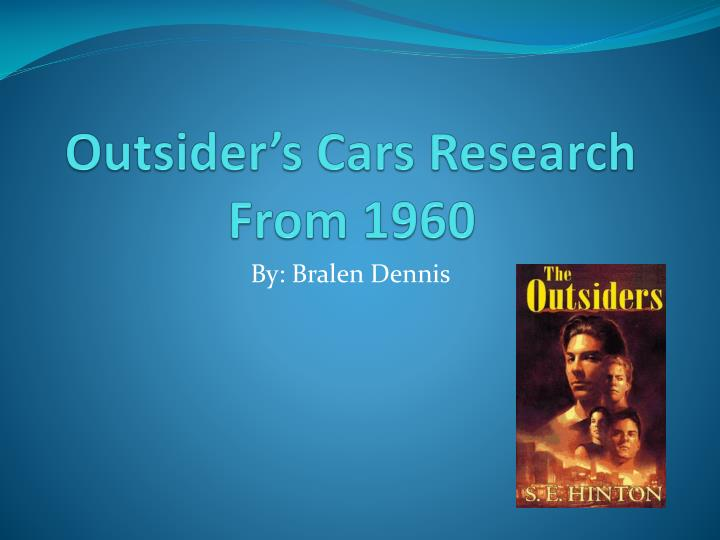 Outsider's Cars Research From 1960