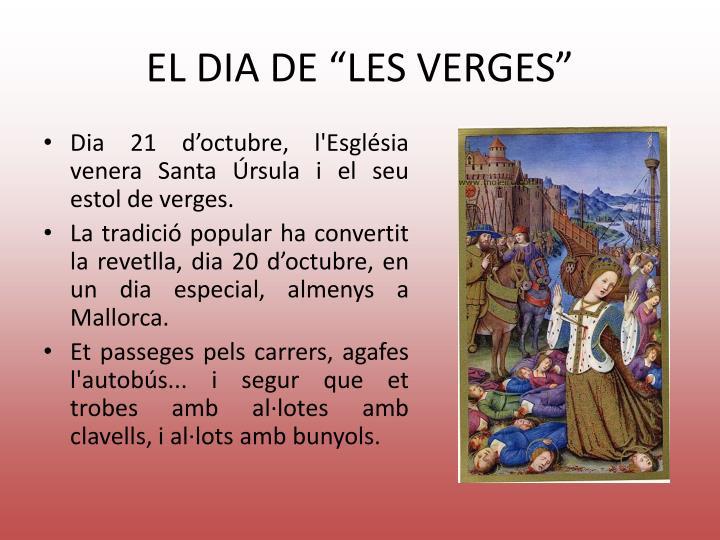"""EL DIA DE """"LES VERGES"""""""