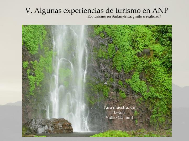 V. Algunas experiencias de turismo en ANP