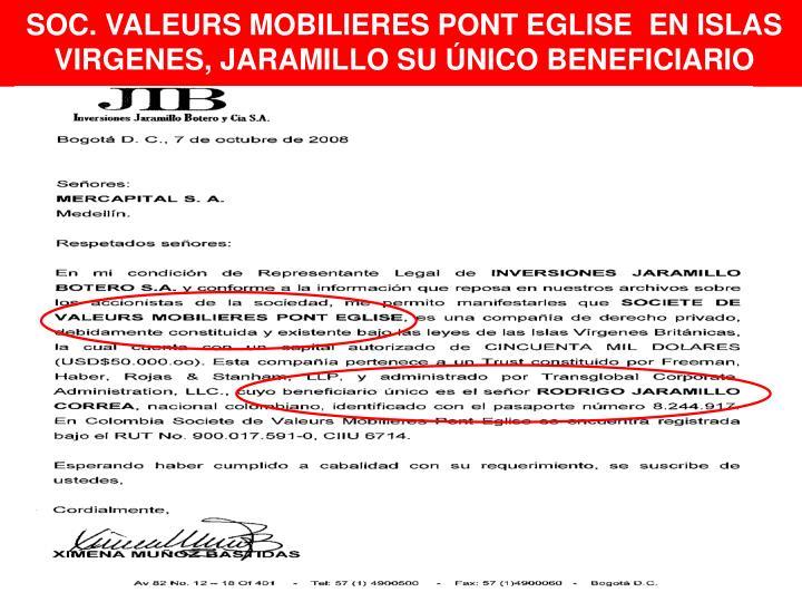 SOC. VALEURS MOBILIERES PONT EGLISE  EN ISLAS VIRGENES, JARAMILLO SU ÚNICO BENEFICIARIO