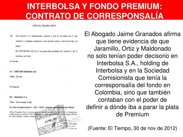 INTERBOLSA Y FONDO PREMIUM: