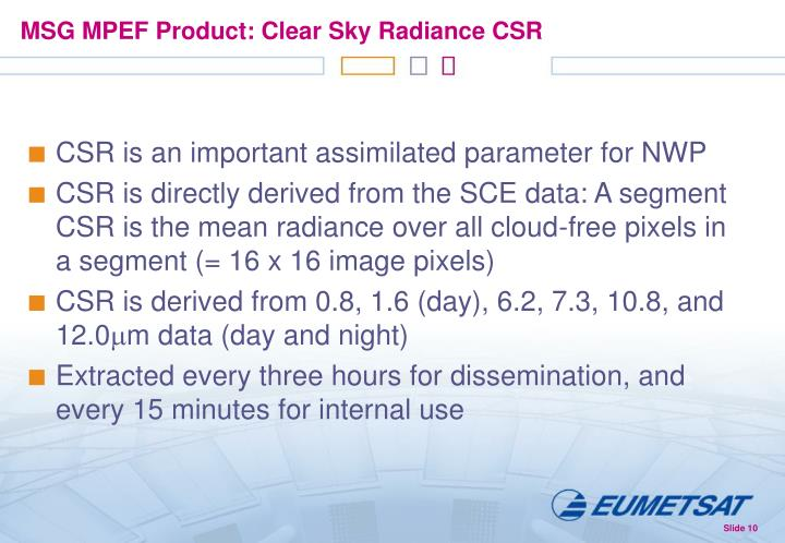 MSG MPEF Product: Clear Sky Radiance CSR