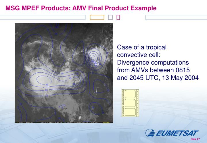 MSG MPEF Products: AMV Final Product Example