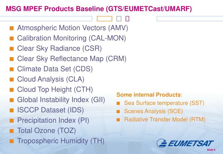 MSG MPEF Products Baseline (GTS/EUMETCast/UMARF)