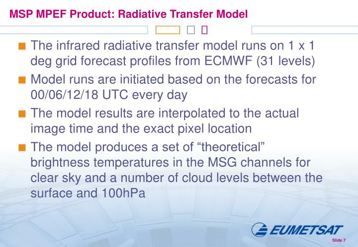 MSP MPEF Product: Radiative Transfer Model