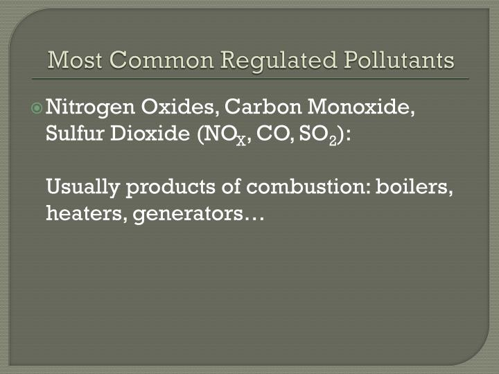 Most common regulated pollutants