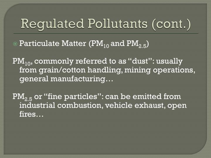 Regulated Pollutants (cont.)