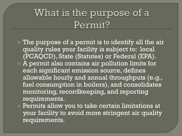 What is the purpose of a Permit?