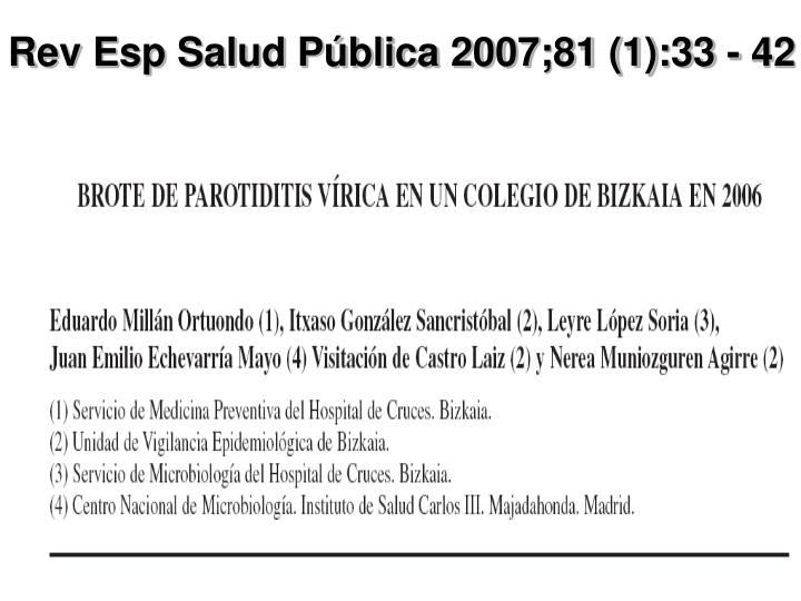 Rev Esp Salud Pública 2007;81 (1):33 - 42