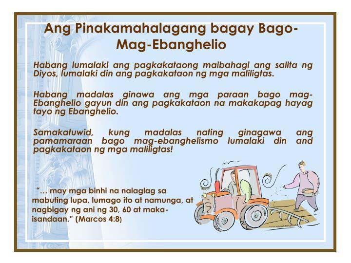 Ang Pinakamahalagang bagay Bago-Mag-Ebanghelio