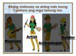 bilang mahusay sa sining nais mong i pintura ang mga tanong mo