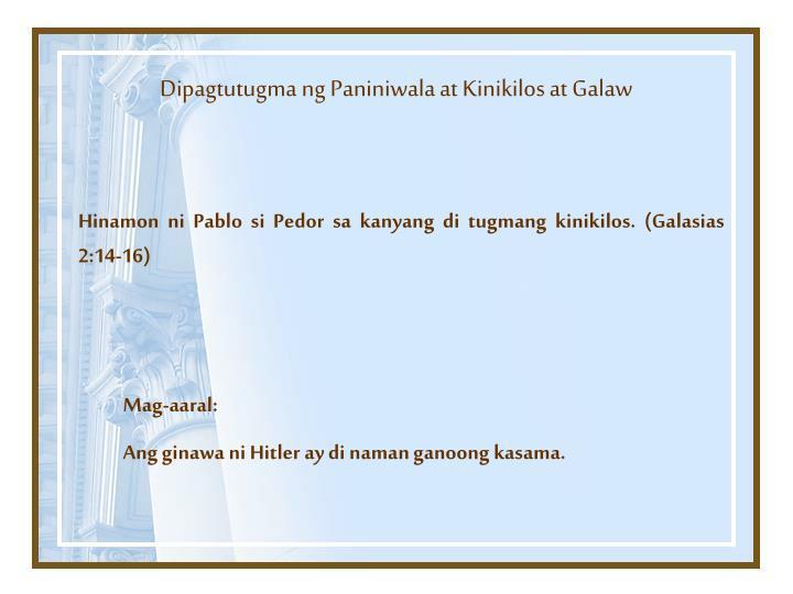 Dipagtutugma ng Paniniwala at Kinikilos at Galaw