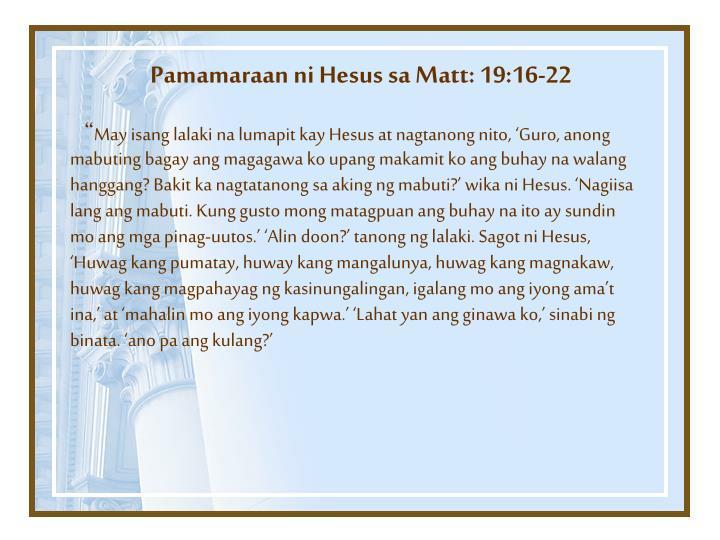 Pamamaraan ni Hesus sa Matt: 19:16-22
