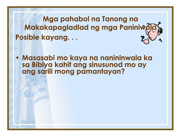 Masasabi mo kaya na nanininwala ka sa Biblya kahit ang sinusunod mo ay ang sarili mong pamantayan?