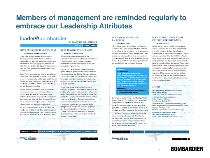 Members of management are reminded regularly to embrace our Leadership Attributes