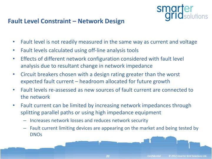 Fault Level Constraint – Network Design