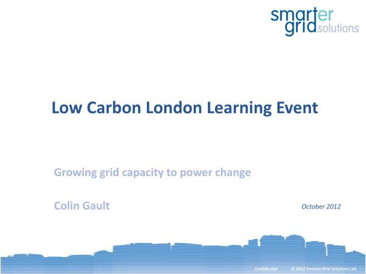 Low Carbon London Learning Event