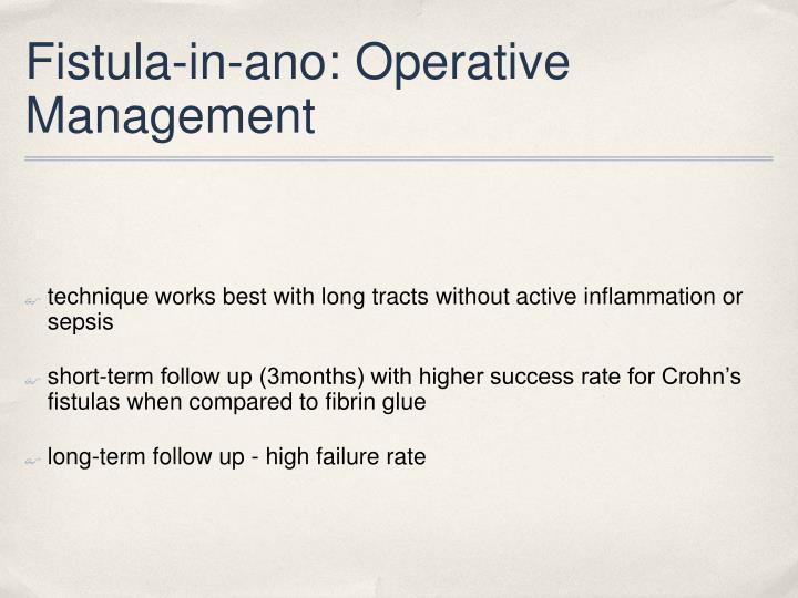 Fistula-in-ano: Operative Management