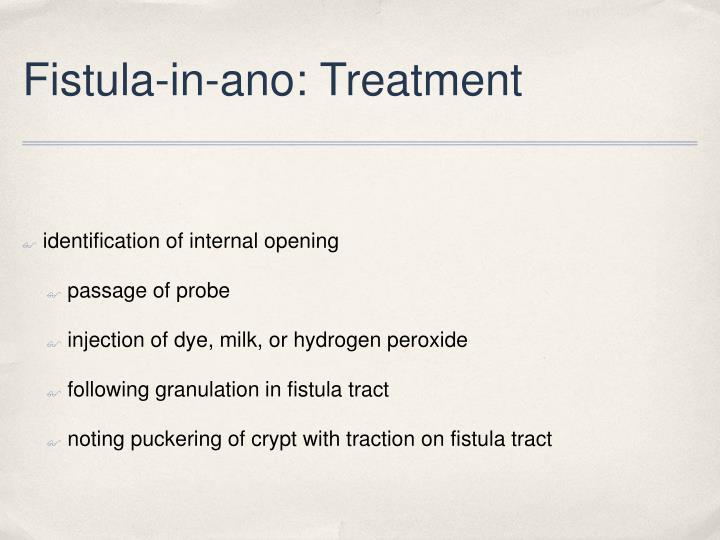 Fistula-in-ano: Treatment