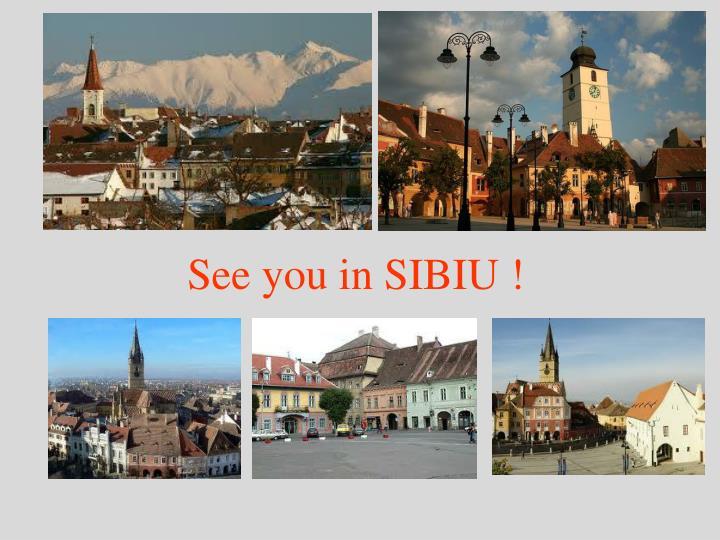 See you in SIBIU !