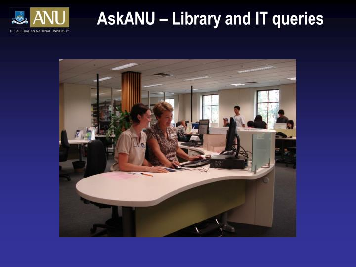 AskANU – Library and IT queries