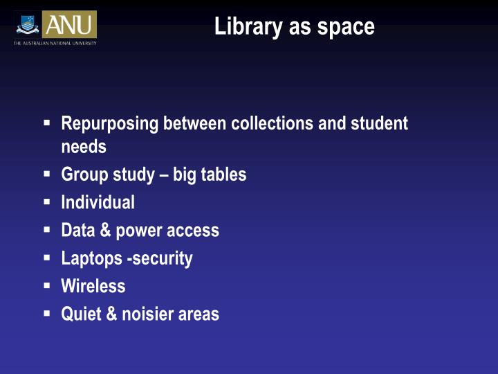 Library as space