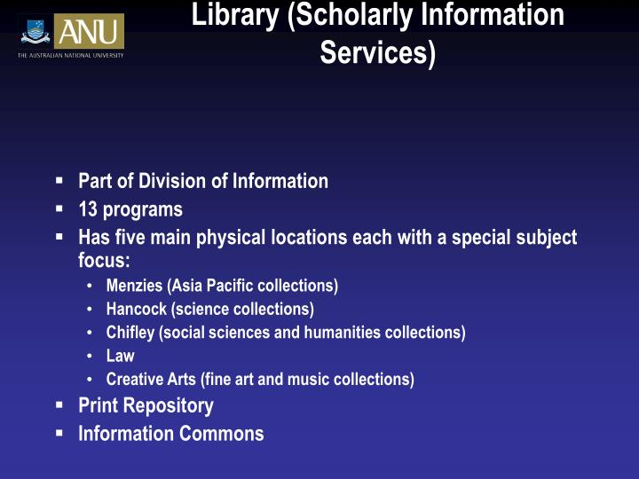 Library (Scholarly Information Services)