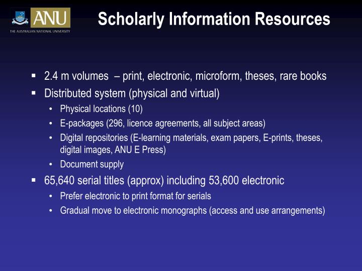 Scholarly Information Resources