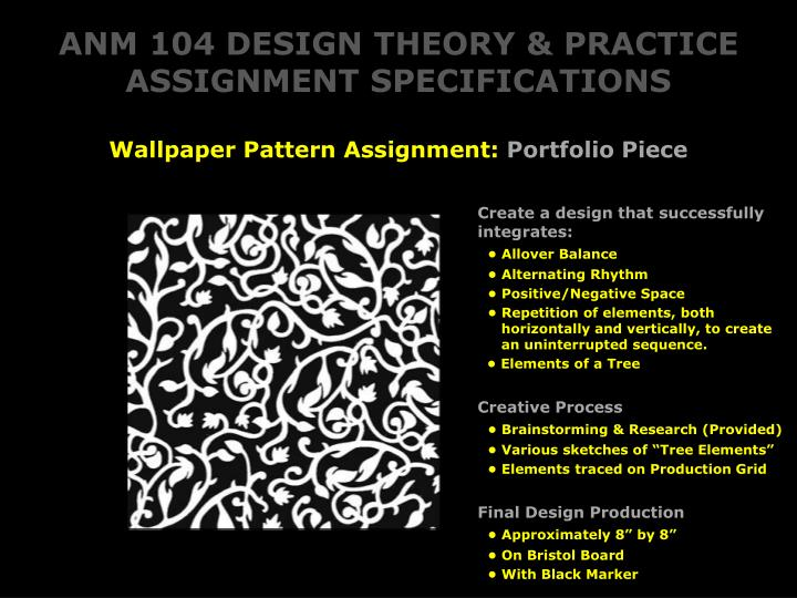 ANM 104 DESIGN THEORY & PRACTICE