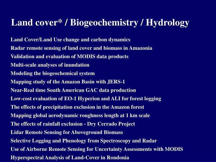 Land cover* / Biogeochemistry / Hydrology