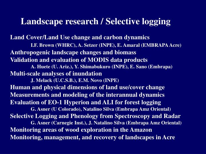 Landscape research / Selective logging