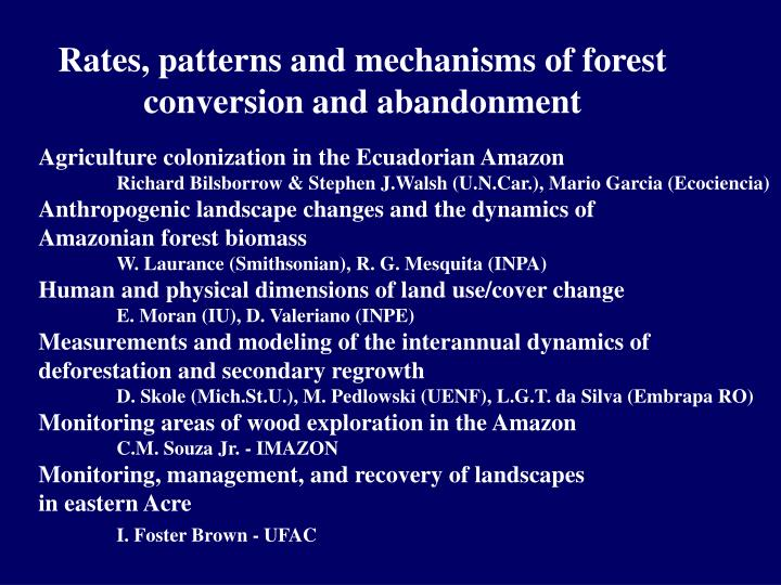 Rates, patterns and mechanisms of forest conversion and abandonment