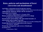 rates patterns and mechanisms of forest conversion and abandonment